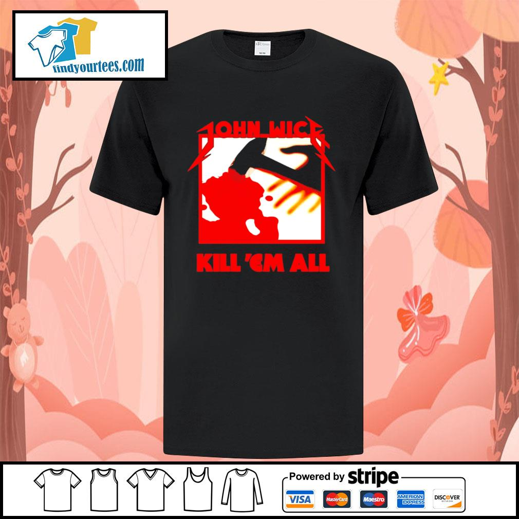 John wick metallica kill 'em all shirt