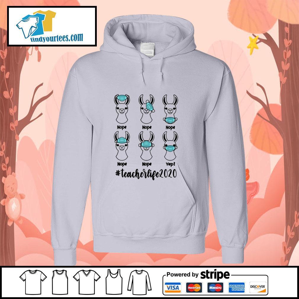 Llama mask nope #teacherlife 2020 s hoodie