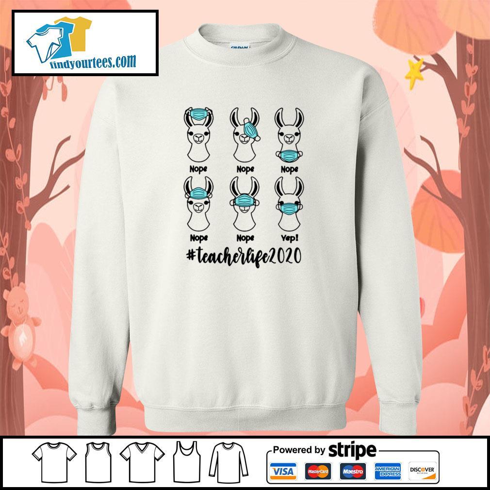Llama mask nope #teacherlife 2020 s sweater