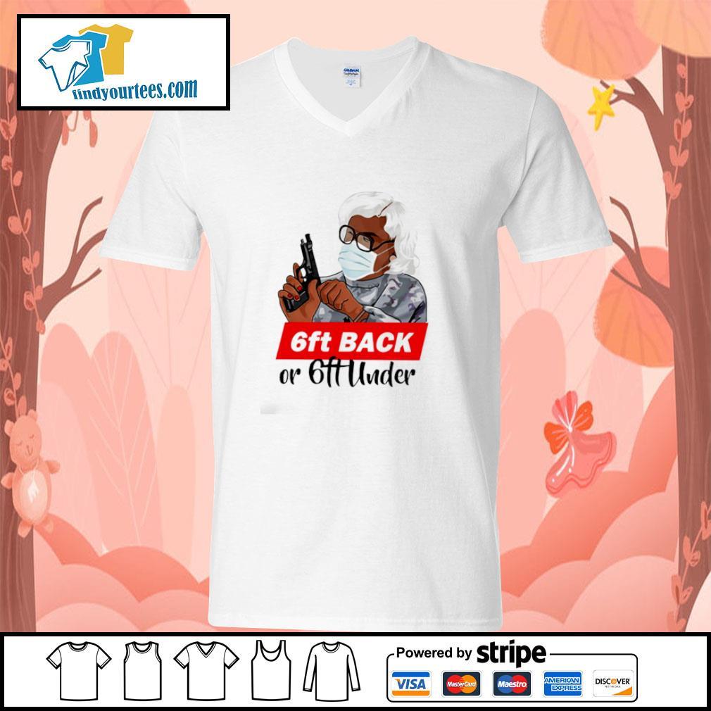 Madea 6ft back or 6ft under s v-neck-t-shirt