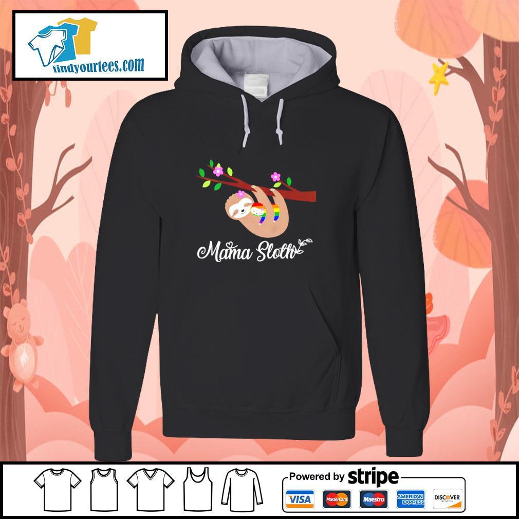 Mama sloth LGBT s hoodie