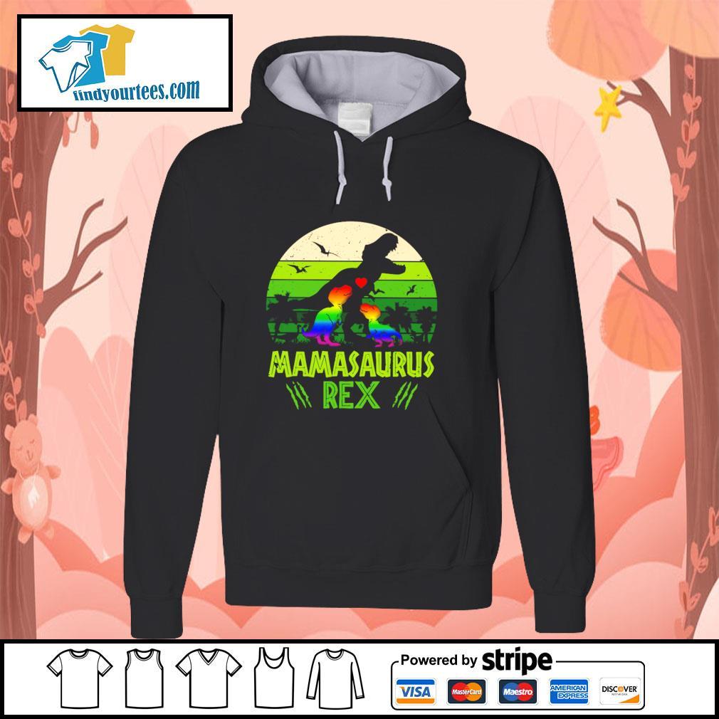 Mamasaurus rex green LGBT s hoodie