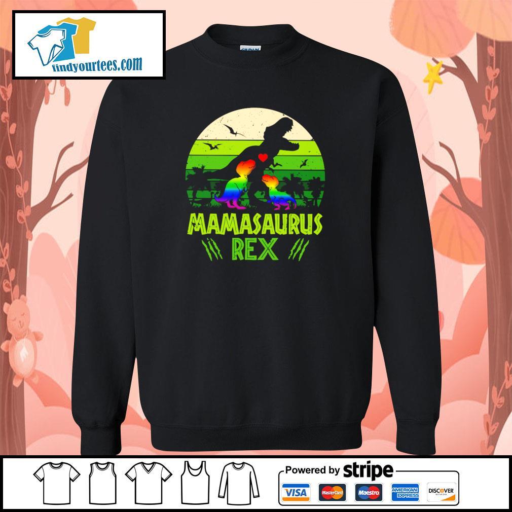 Mamasaurus rex green LGBT s sweater
