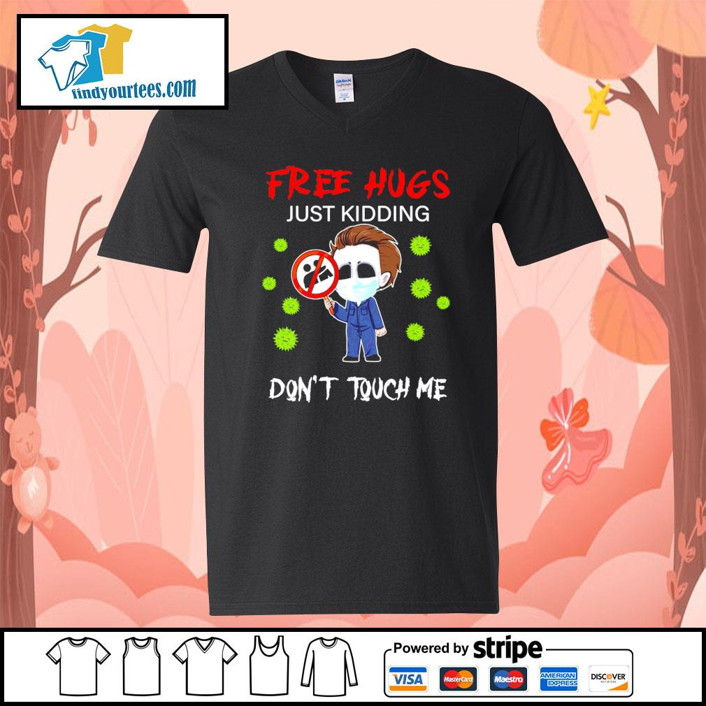 Michael Myers free hugs just kidding don't touch me Corona virus s V-neck-T-shirt