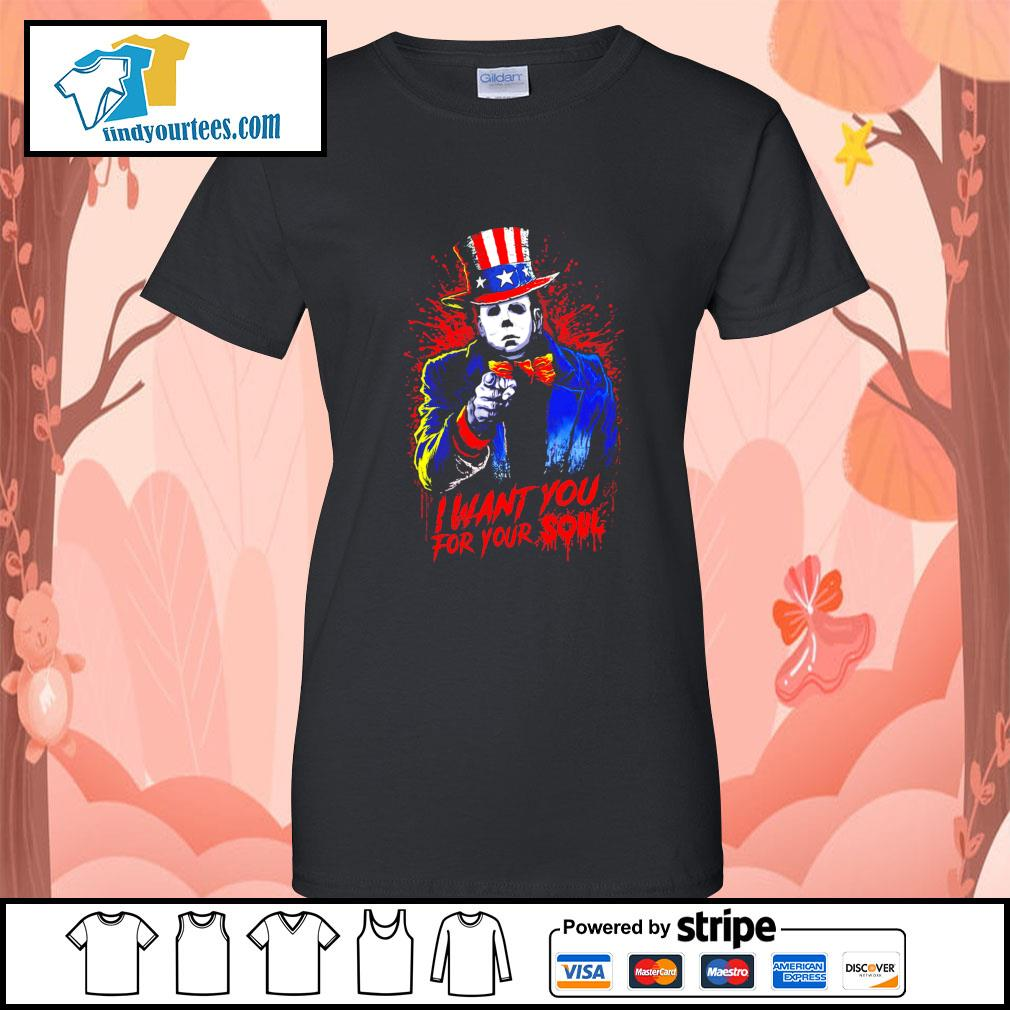 Michael Myers I want you for your soul s Ladies-Tee