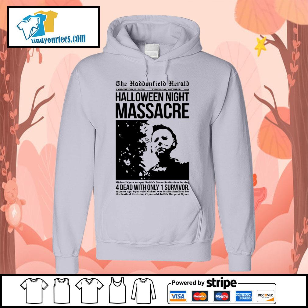 Michael Myers the haddonfield herald Halloween night massacre s Hoodie