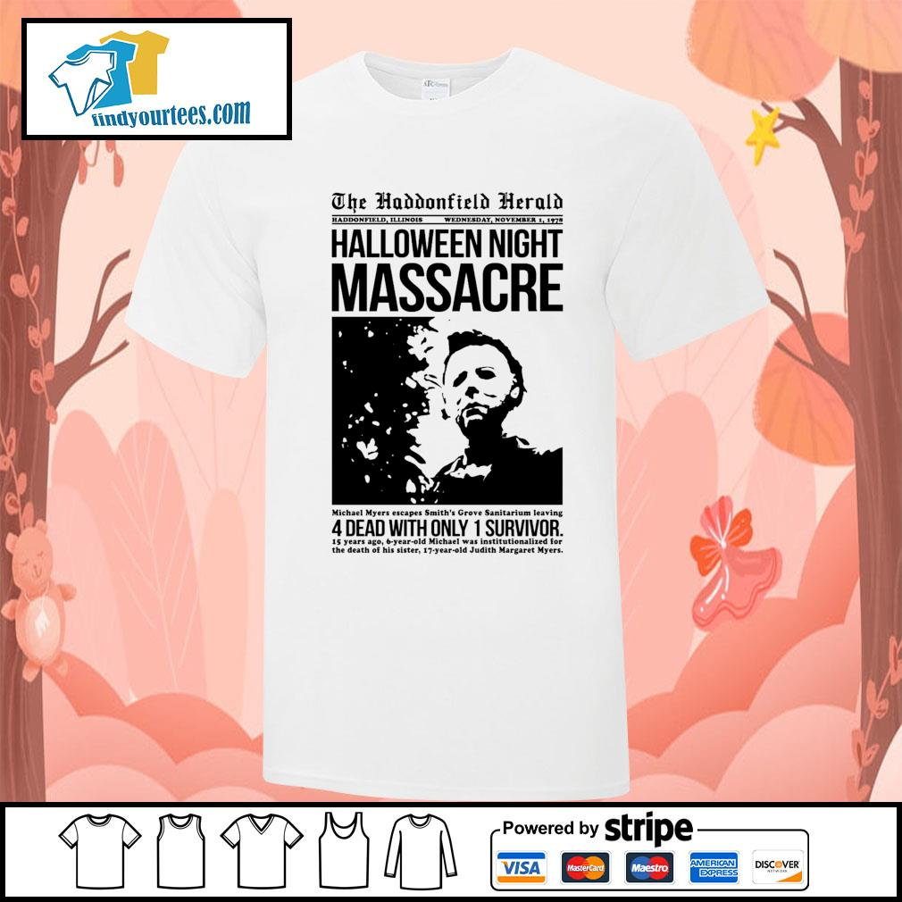 Michael Myers the haddonfield herald Halloween night massacre shirt