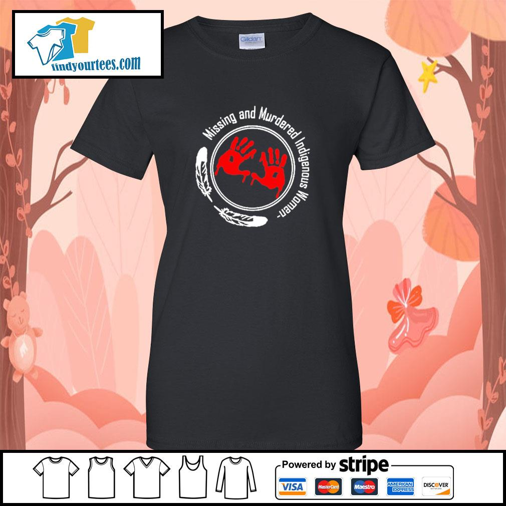 Missing and murdered indigenous women s ladies-tee