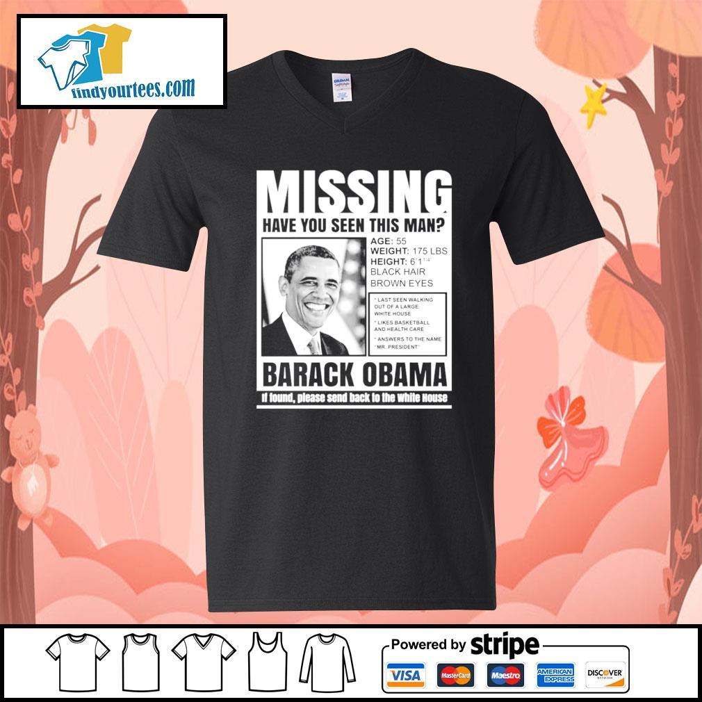 Missing have you seen this man Barack Obama s V-neck-T-shirt