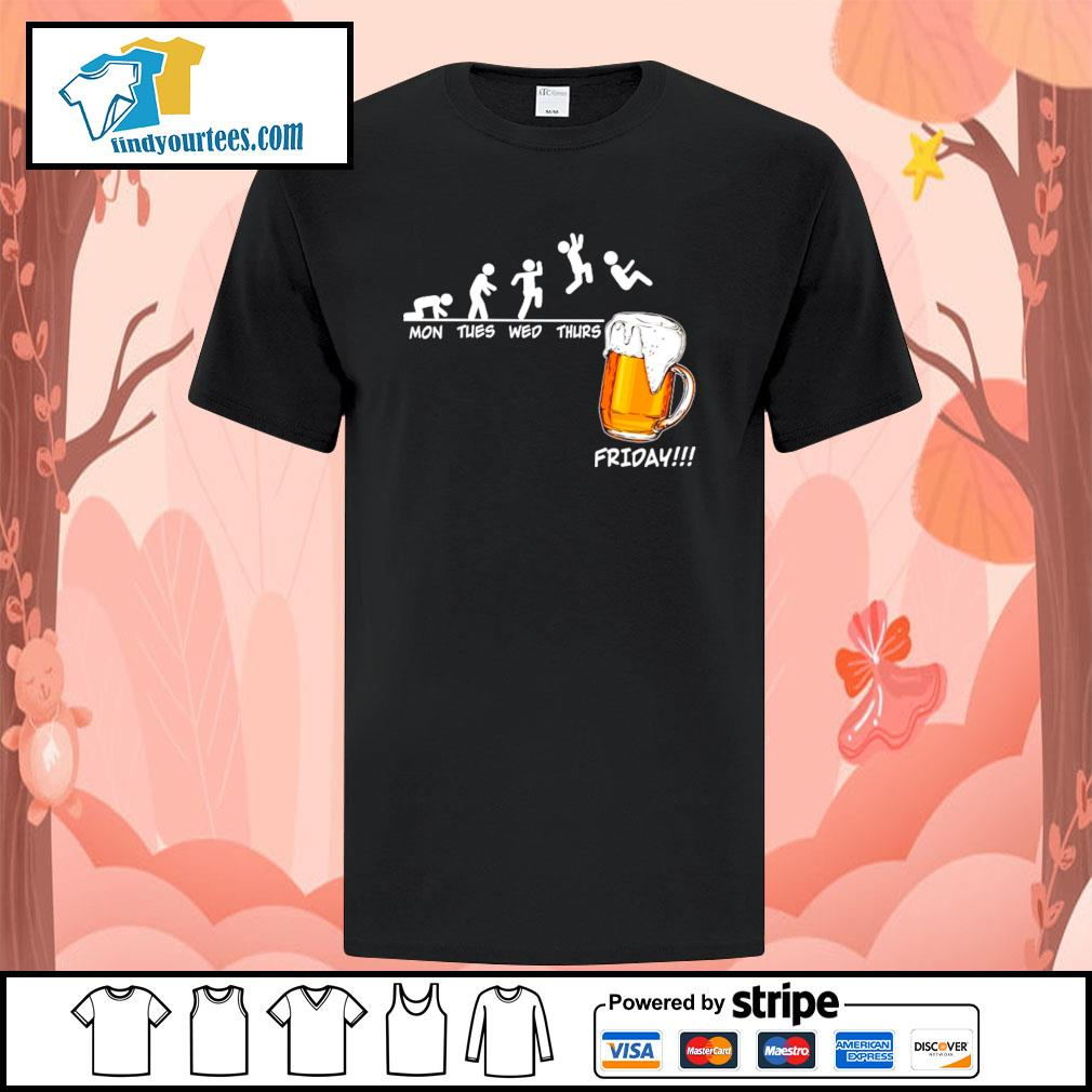 Mon tues wed thurs friday beer shirt