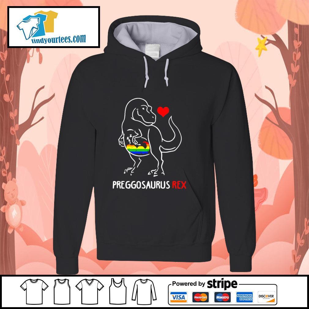 Preggosaurus rex love child LGBT s hoodie