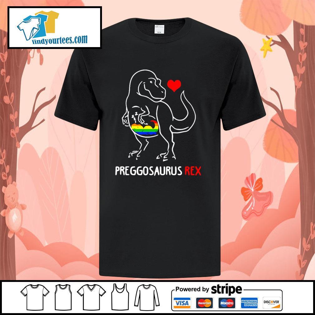 Preggosaurus rex love child LGBT shirt