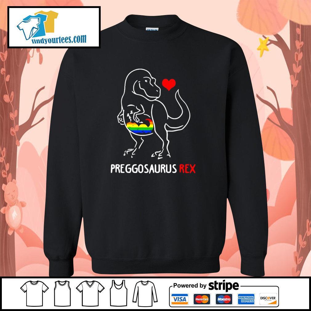 Preggosaurus rex love child LGBT s sweater