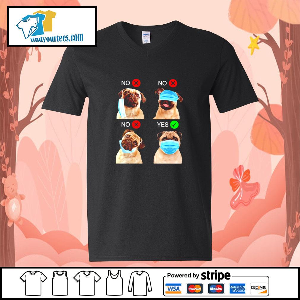 Pug right wear the mask s v-neck-t-shirt