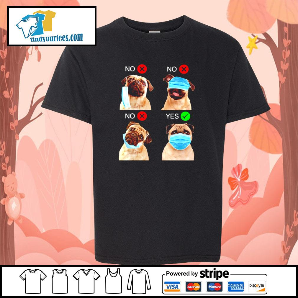 Pug right wear the mask s youth-tee