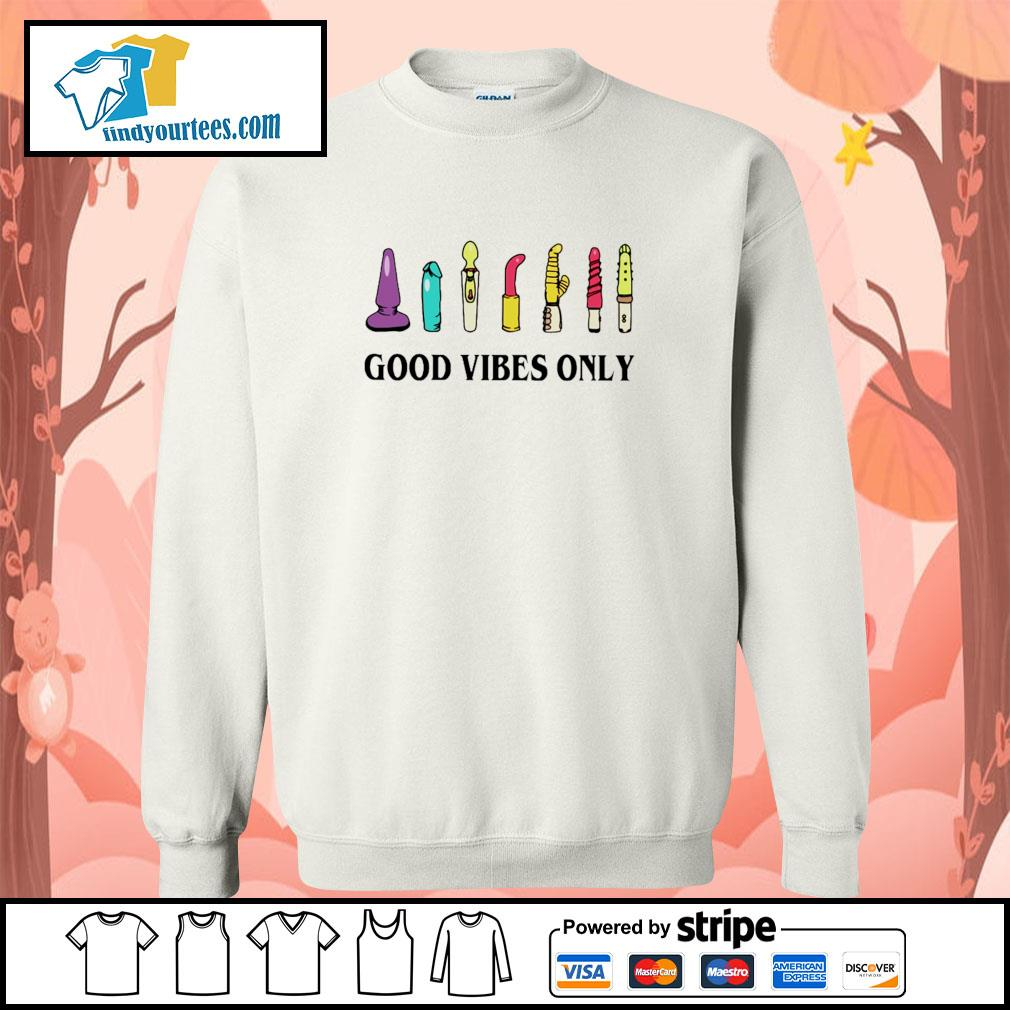 Sextoy good vibes only s sweater