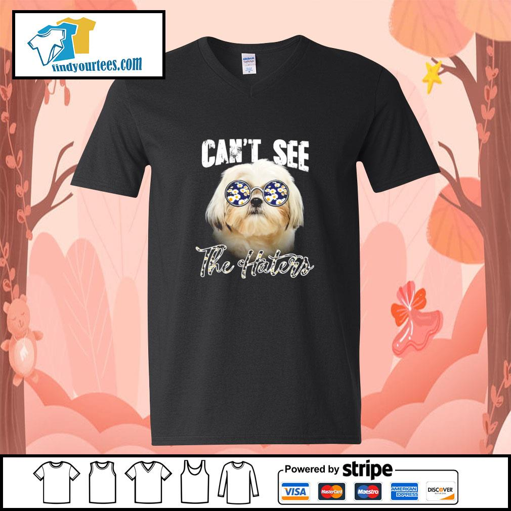 Shih Tzu can not see the haters v-neck-t-shirt