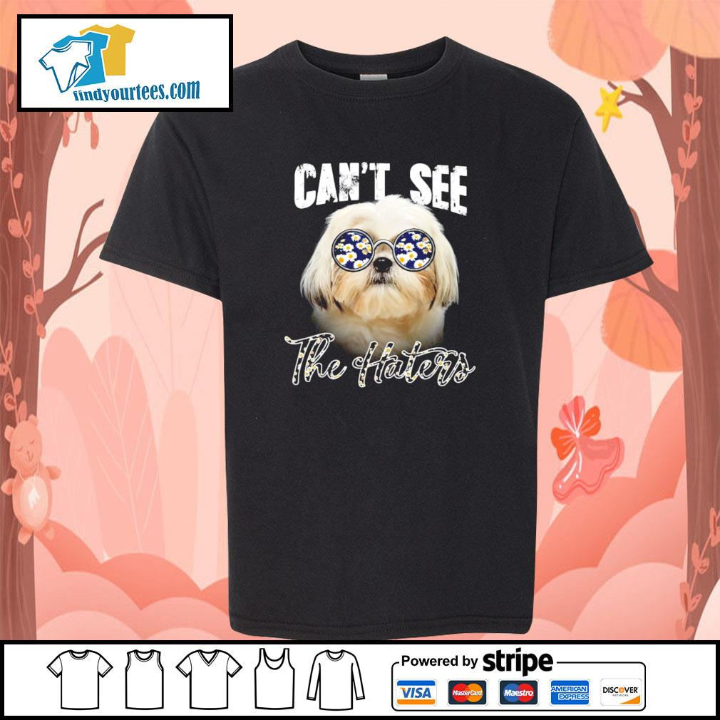 Shih Tzu can not see the haters youth-tee