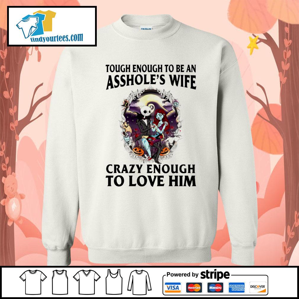 The Nightmare Before Christmas tough enough to be an asshole's wife s Sweater