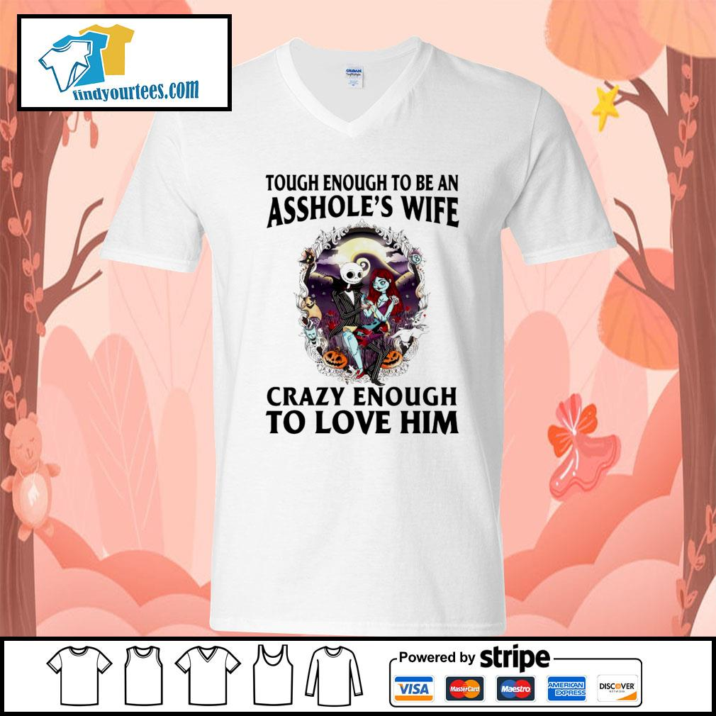 The Nightmare Before Christmas tough enough to be an asshole's wife s V-neck-T-shirt