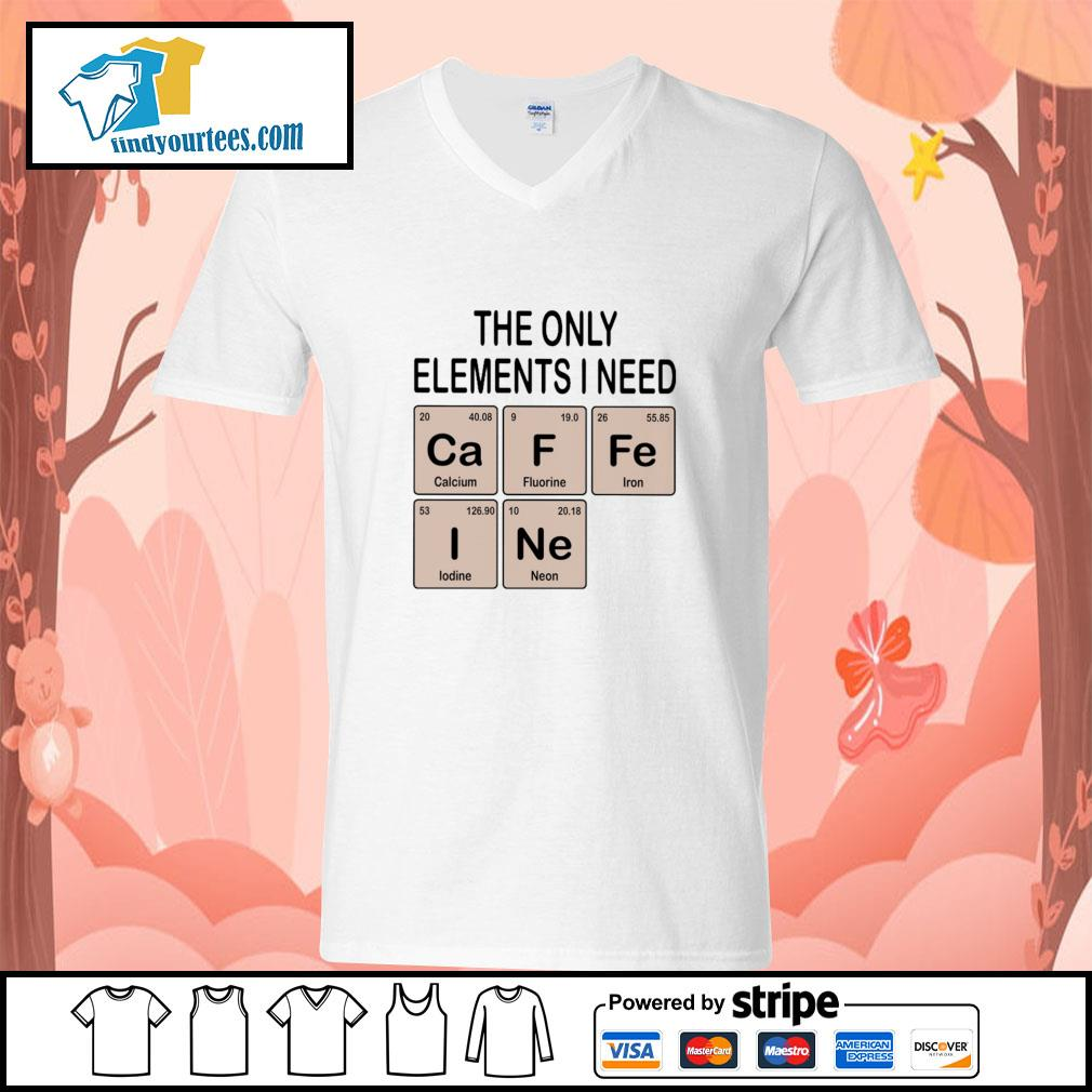 The only elements I need cafein s v-neck-t-shirt