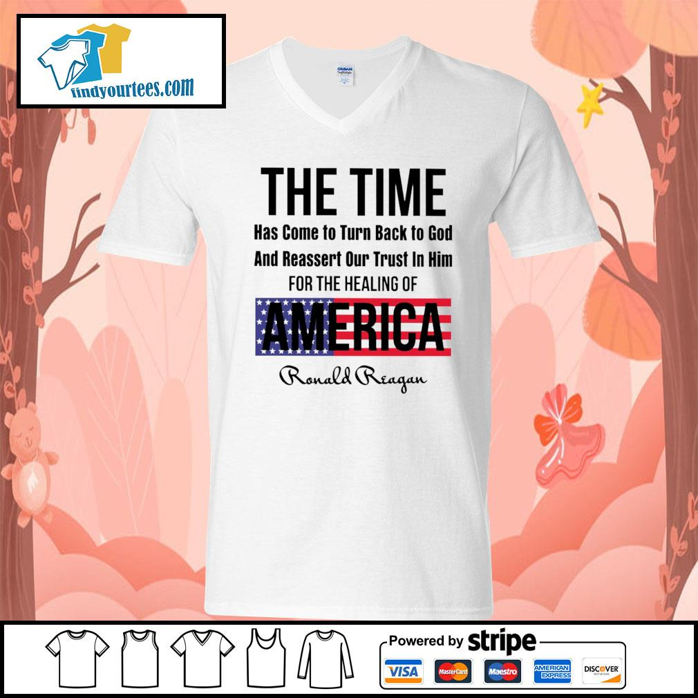 The time has come to turn back to god and reassert our trust in him for the healing of America s V-neck-T-shirt