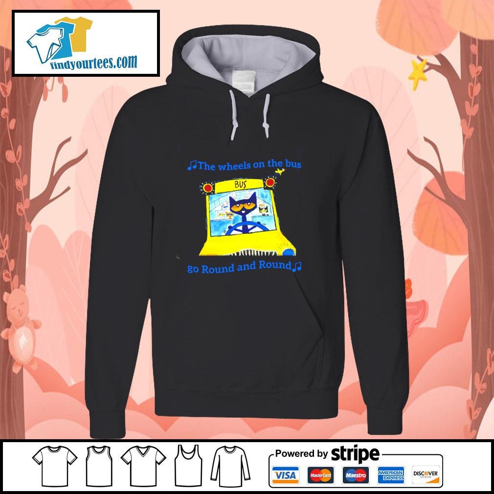 The wheels on the bus go round and round s hoodie