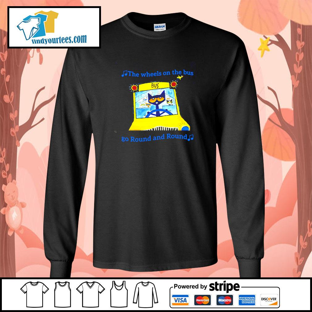 The wheels on the bus go round and round s longsleeve-tee