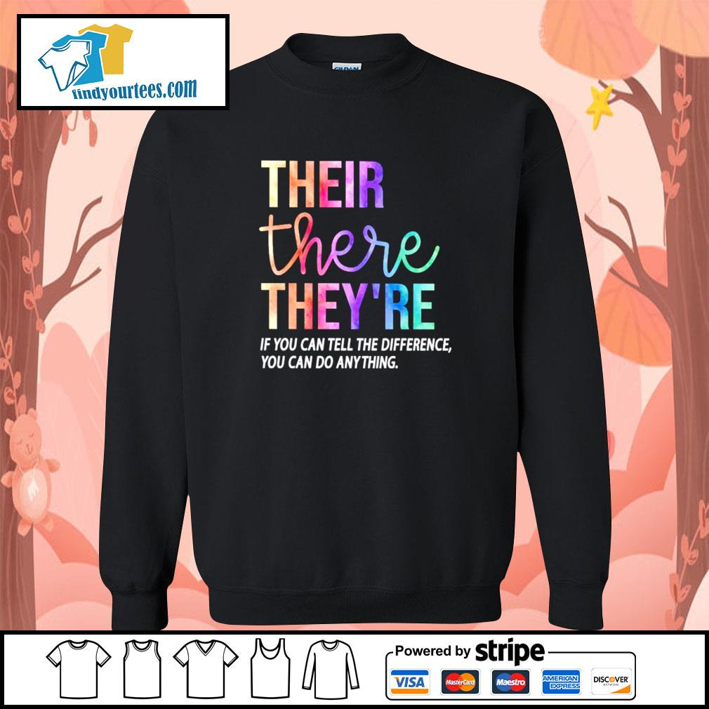 Their there they're if you can tell the difference you can do anything s sweater