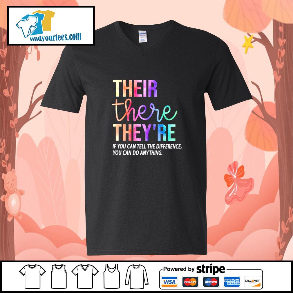 Their there they're if you can tell the difference you can do anything s v-neck-t-shirt