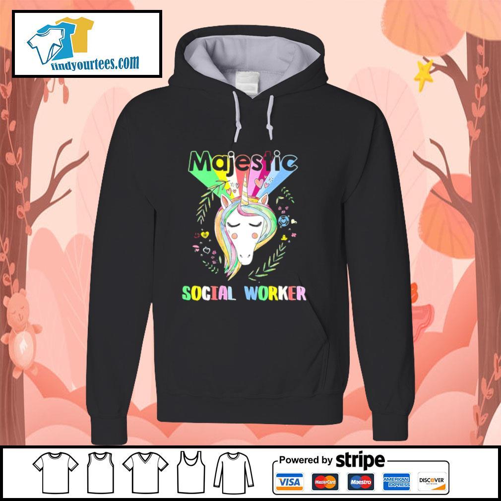 Unicorn majestic social worker s hoodie