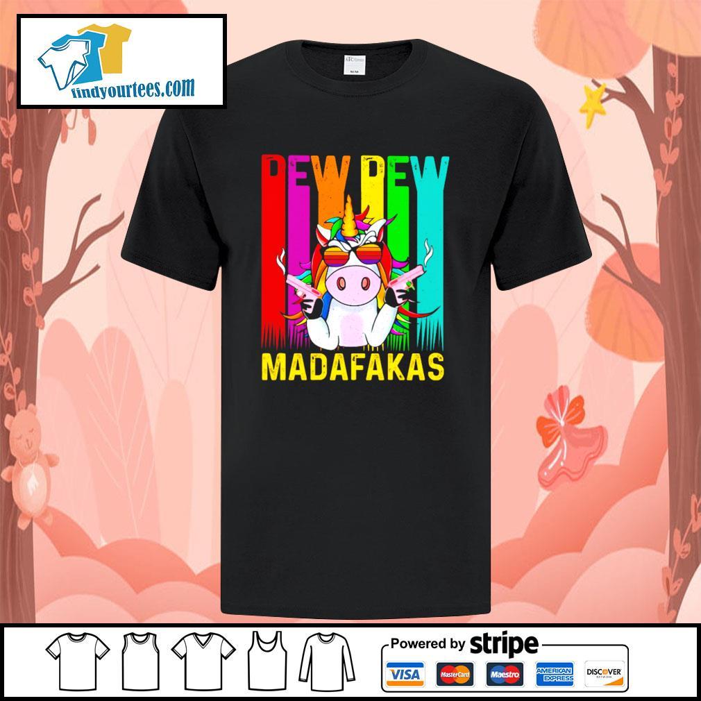 Unicorn pew pew madafakas LGBT shirt