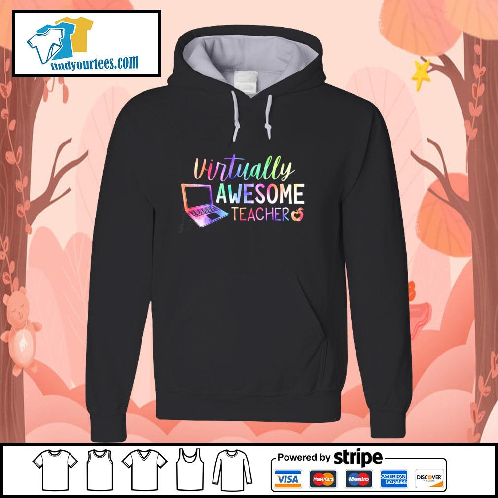 Virtually awesome teacher s hoodie