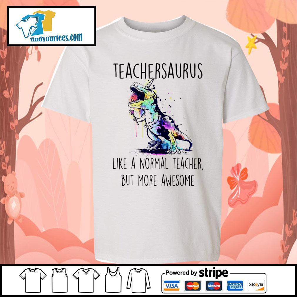 Watercolor Dinosaurs teachersaurus like a normal teacher but more awesome s Kid-T-shirt