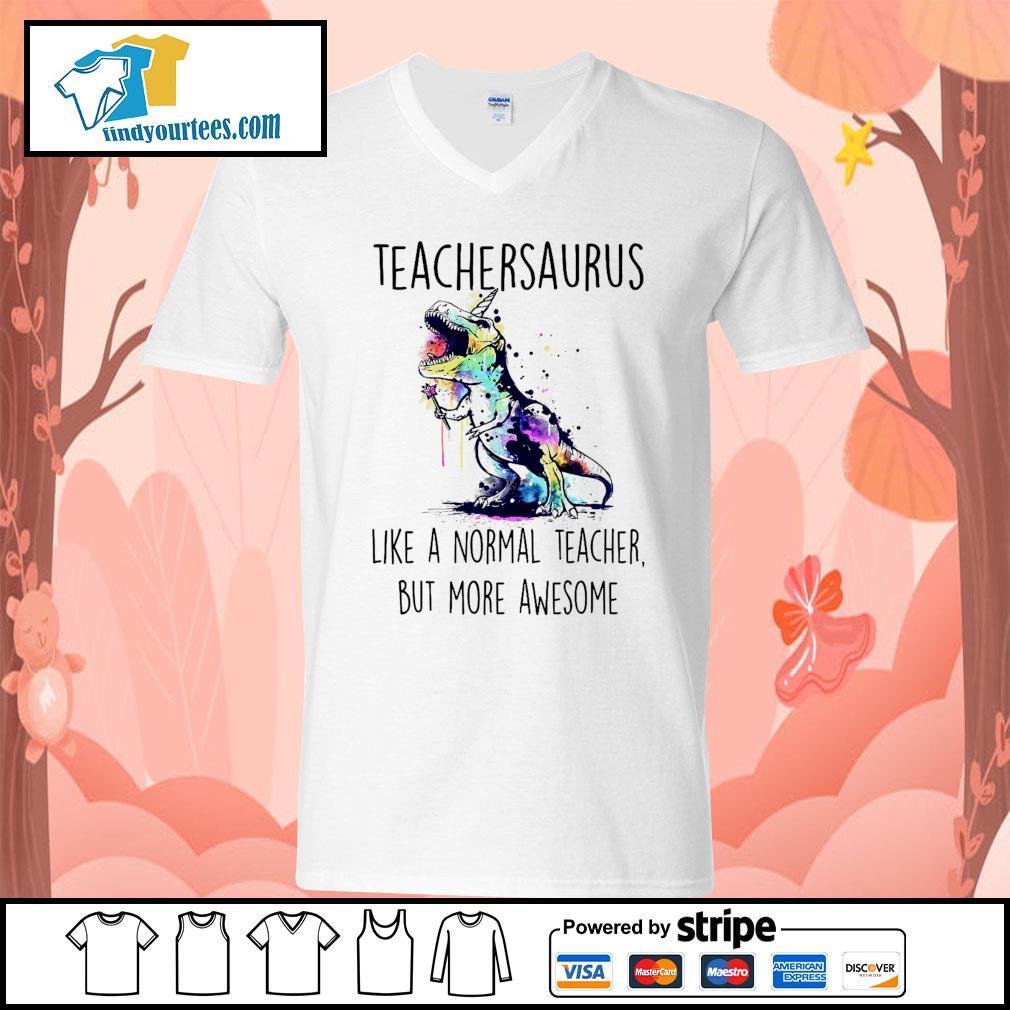 Watercolor Dinosaurs teachersaurus like a normal teacher but more awesome s V-neck-T-shirt