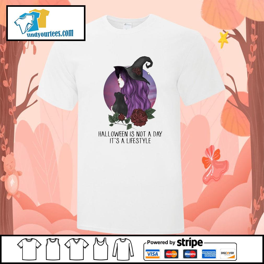 Witch halloween is not a day it's lifestyle shirt