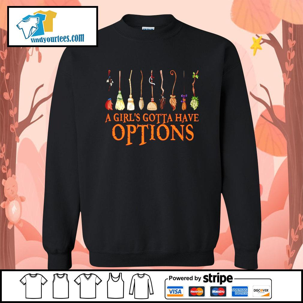 A Girl's Gotta Have Options Witch s Sweater