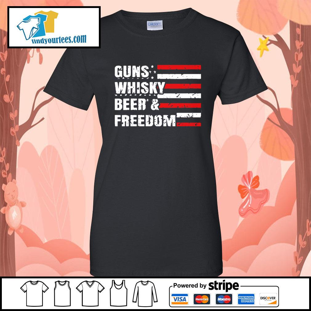 American flag guns whisky beer and freedom s Ladies-Tee