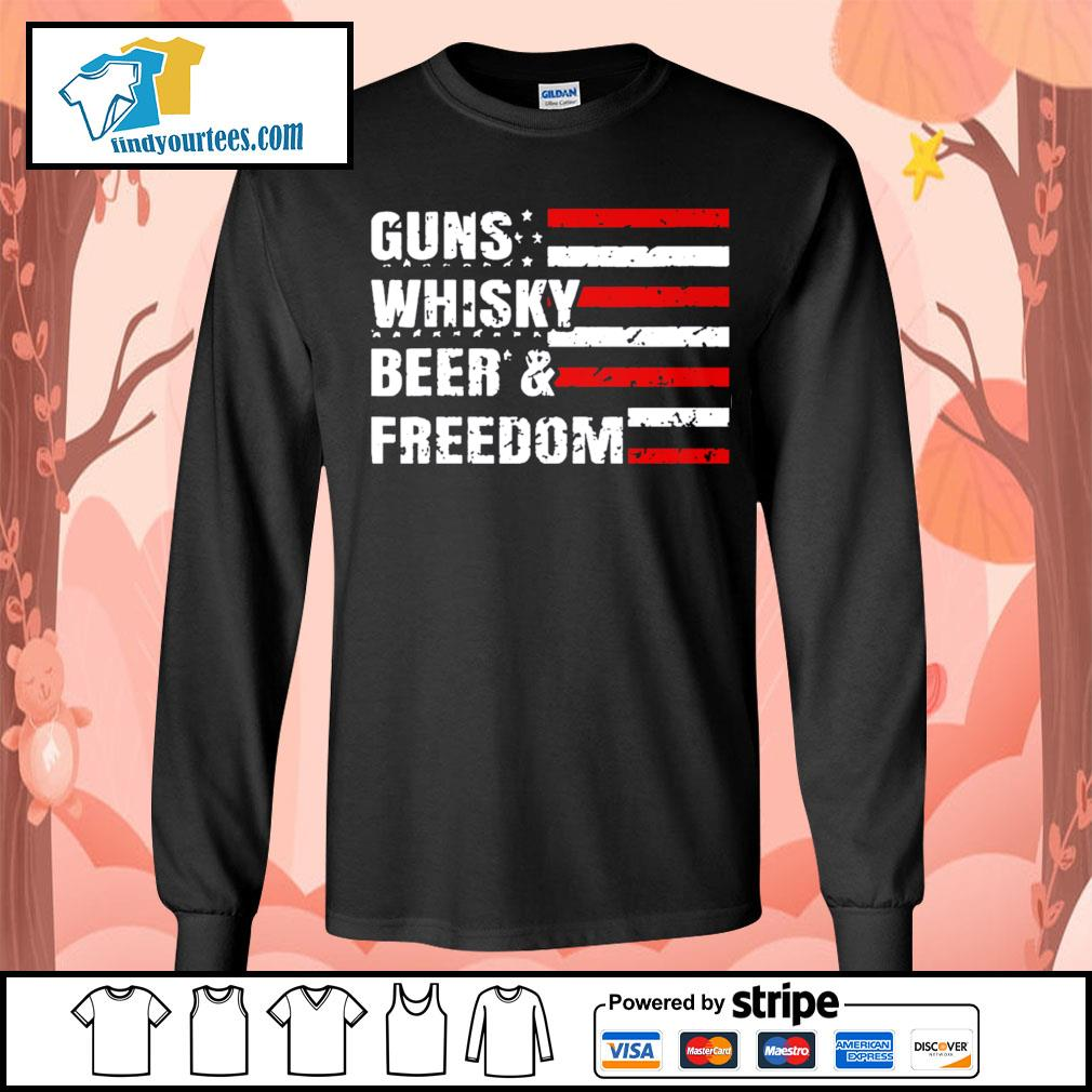 American flag guns whisky beer and freedom s Long-Sleeves-Tee