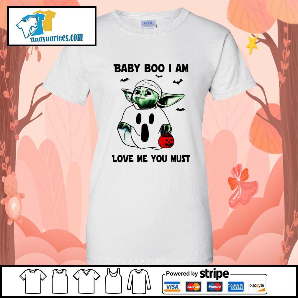 Baby Yoda Baby Boo I am love me you must Halloween s Ladies-Tee