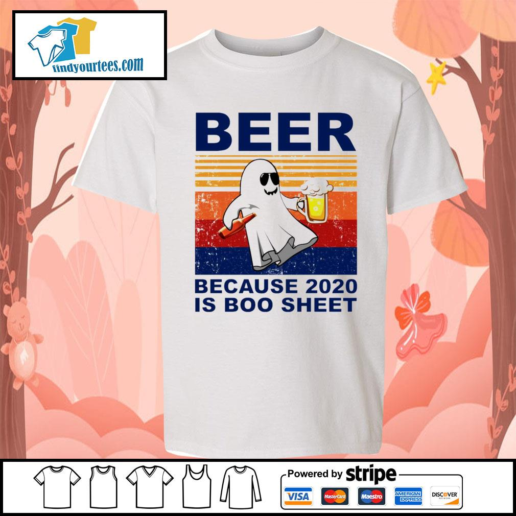 Beer because 2020 is boo sheet vintage Halloween s Kid-T-shirt