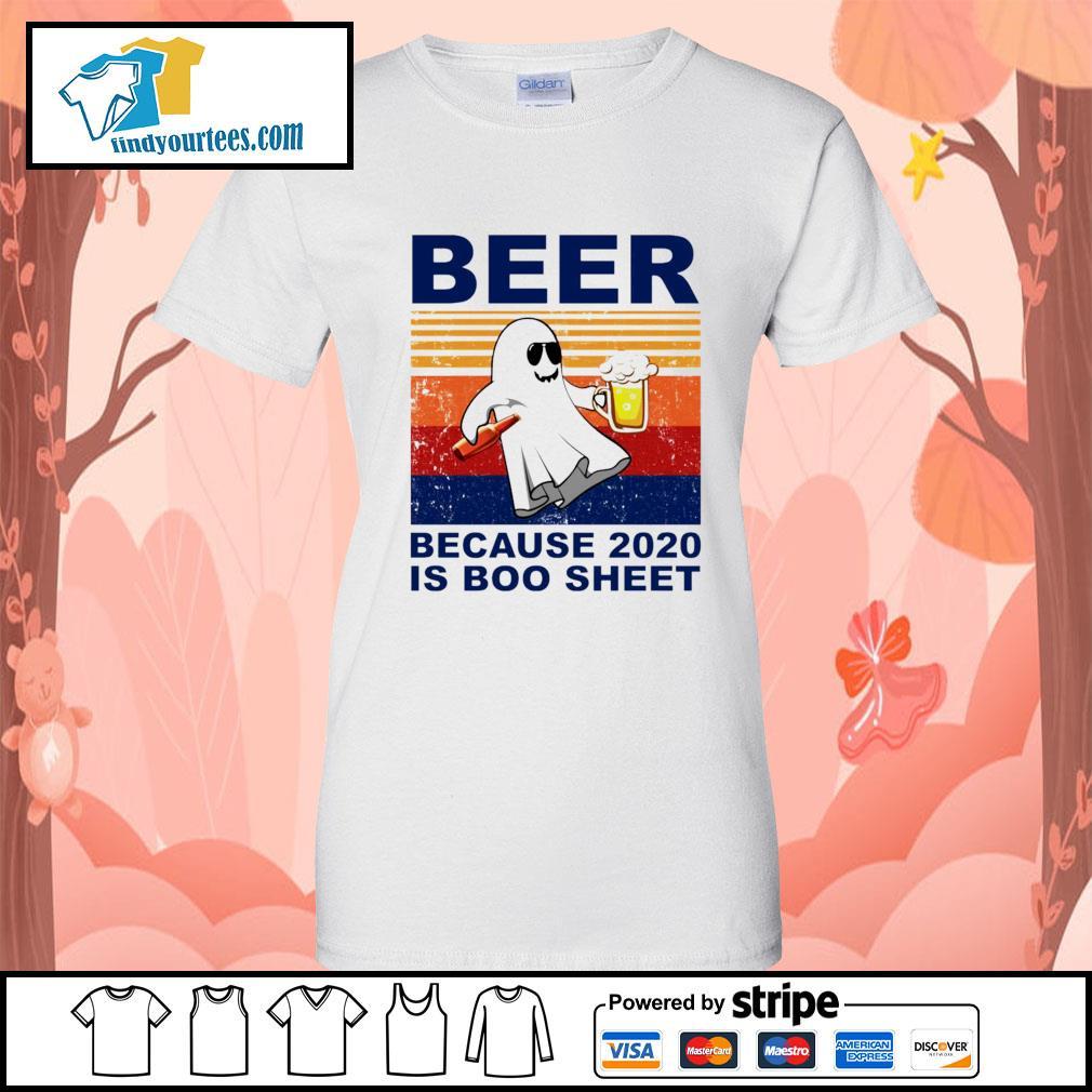 Beer because 2020 is boo sheet vintage Halloween s Ladies-Tee