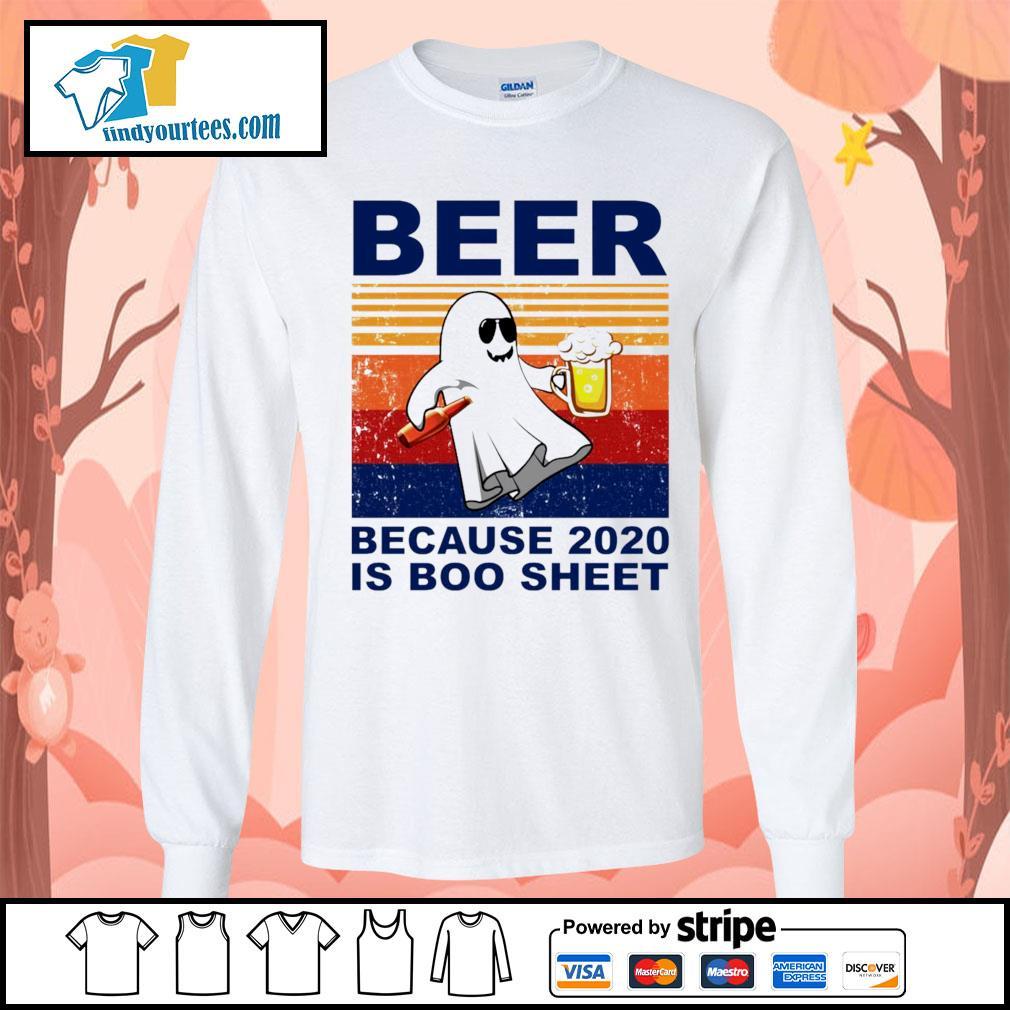 Beer because 2020 is boo sheet vintage Halloween s Long-Sleeves-Tee