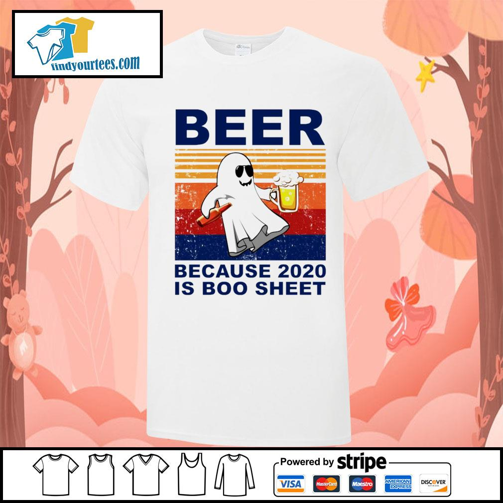 Beer because 2020 is boo sheet vintage Halloween shirt