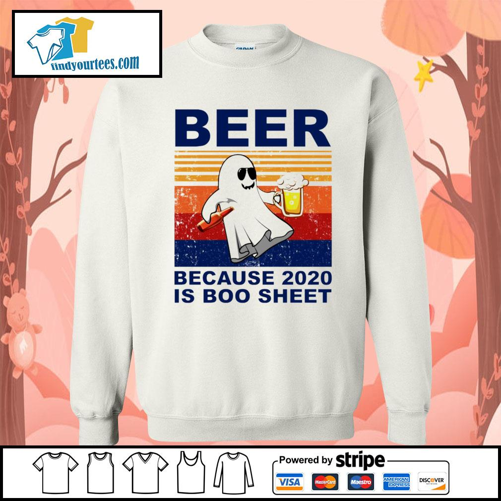 Beer because 2020 is boo sheet vintage Halloween s Sweater