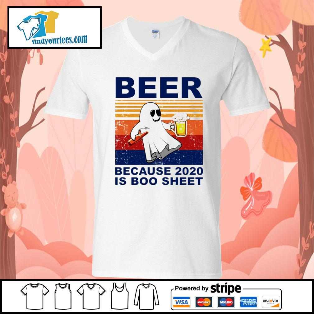 Beer because 2020 is boo sheet vintage Halloween s V-neck-T-shirt