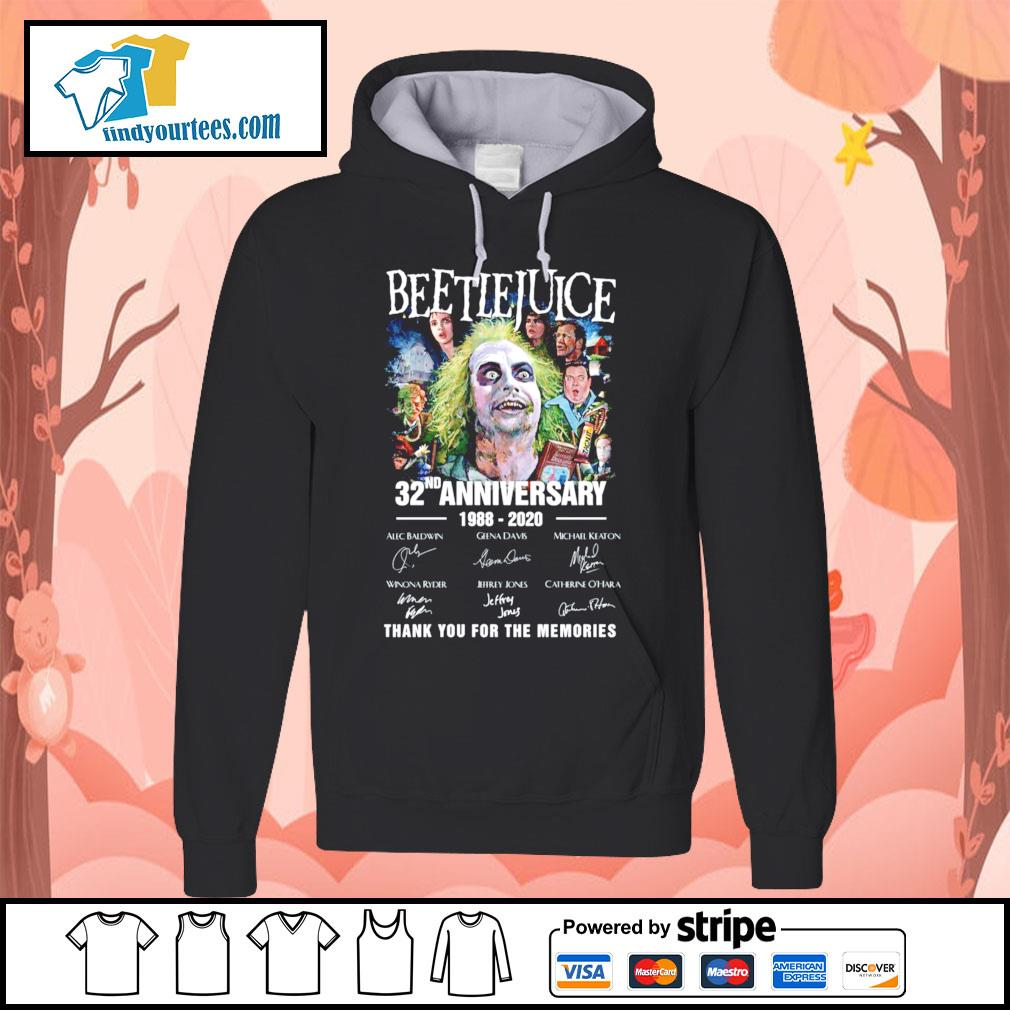 Beetlejuice 32nd anniversary 1988 220 thank you for the memories s Hoodie