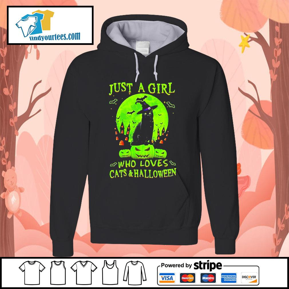Black cat just a girl who loves cat's and Halloween s Hoodie