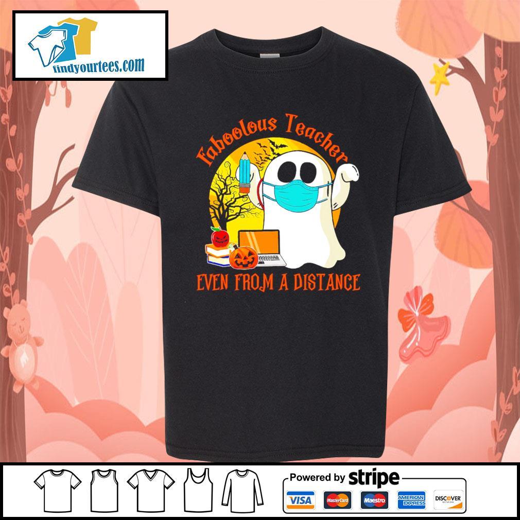 Boo ghost Faboolous teacher Even from a distance Halloween s Kid-T-shirt