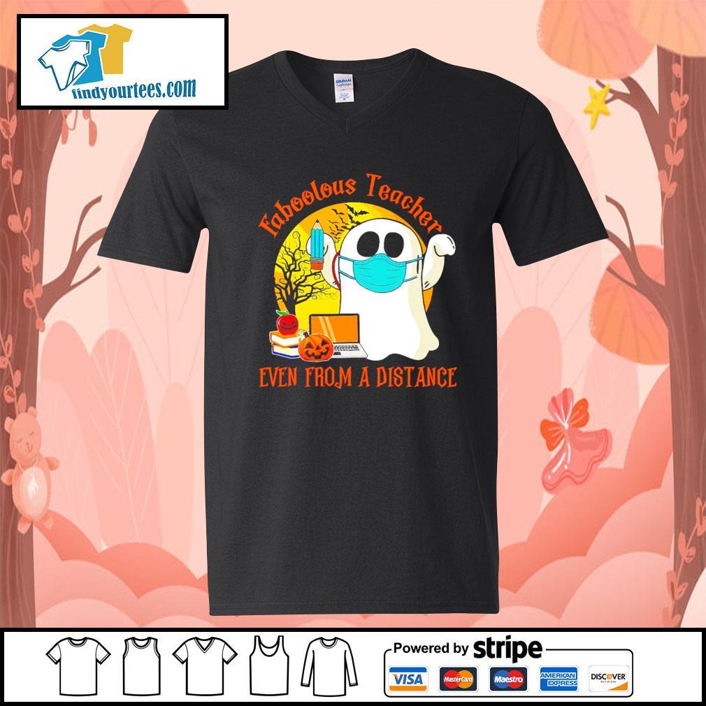 Boo ghost Faboolous teacher Even from a distance Halloween s V-neck-T-shirt